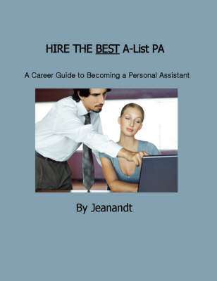 Hire the Best A-List PA (Paperback)
