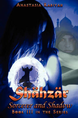 Shahzar Sorcerer and Shadow (Paperback)