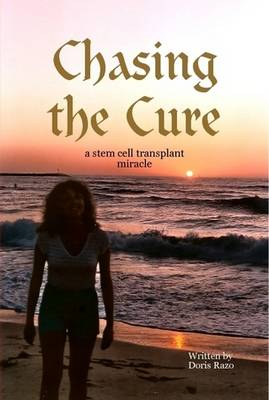 Chasing the Cure (Hardback)