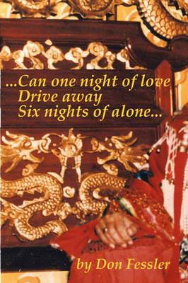 ..Can One Night of Love Drive Away Six Nights of Alone... (Paperback)