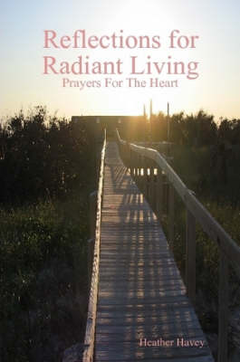 Reflections for Radiant Living Volume 1 (Paperback)