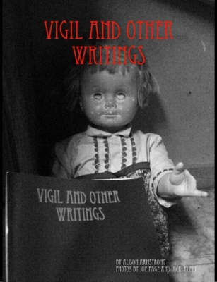 Vigil and Other Writings (Paperback)
