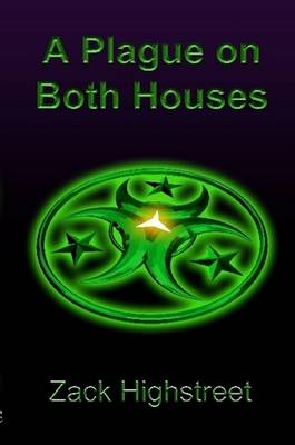 A Plague On Both Houses (Paperback)