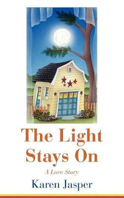 The Light Stays on (Paperback)