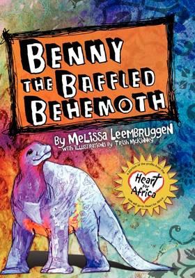 Benny the Baffled Behemoth (Paperback)