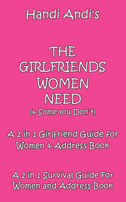 The Girlfriends You Need and Some You Dont (Paperback)