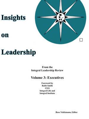 Insights on Leadership, Vol 3: Executives (Paperback)