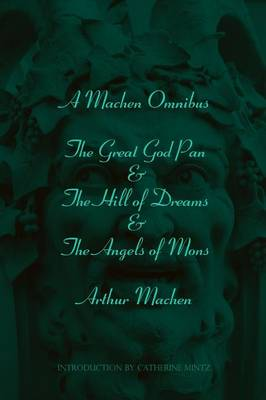 A Machen Omnibus (Paperback)