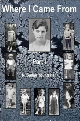 Where I Came From - Part I (Paperback)