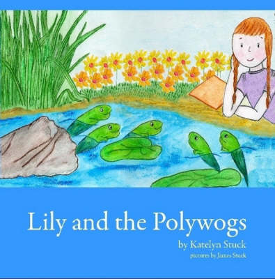 Lily and the Polywogs (Paperback)