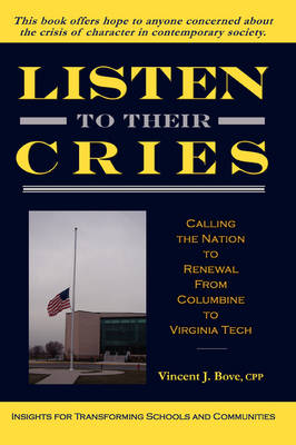 Listen To Their Cries (Paperback)