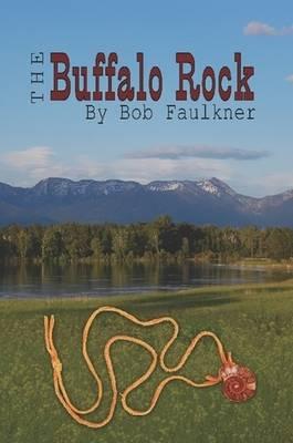 The Buffalo Rock (Paperback)