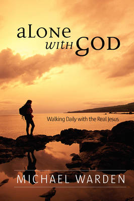 Alone With God (Paperback)