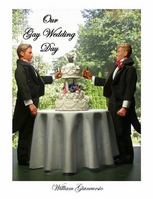 Our Gay Wedding Day (Paperback)