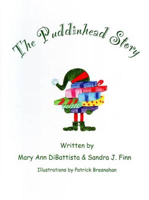 The Puddinhead Story (Hardback)
