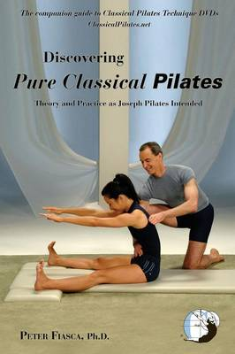 Discovering Pure Classical Pilates (Paperback)