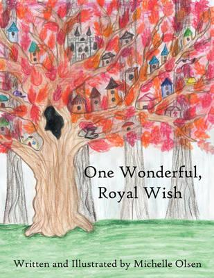 One Wonderful, Royal Wish (Paperback)