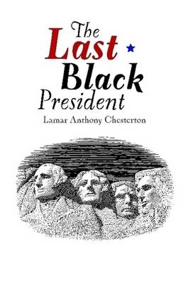 The Last Black President (Paperback)