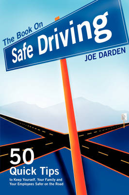 The Book On Safe Driving (Paperback)