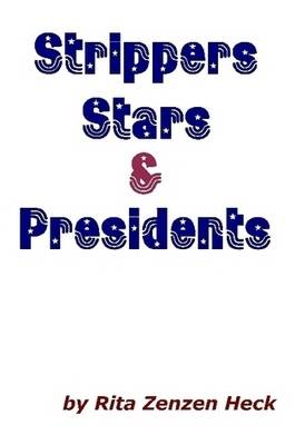Strippers Stars & Presidents (Paperback)