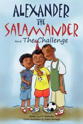 Alexander the Salamander and The Challenge (Paperback)