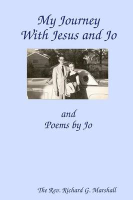 My Journey with Jesus and Jo (Paperback)