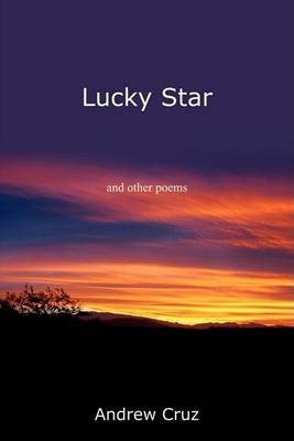 Lucky Star: And Other Poems (Paperback)