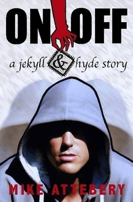 On/Off - A Jekyll and Hyde Story (Paperback)