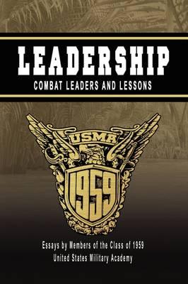 Leadership:Combat Leaders and Lessons (Hardback)