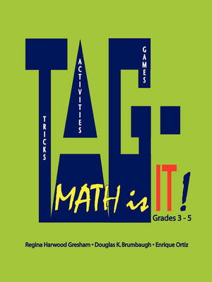 TAG - Math is It! Grades 3 - 5 (Paperback)