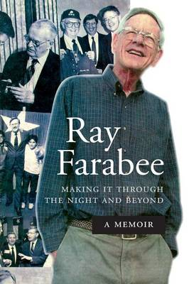Ray Farabee: Making It Through the Night and Beyond (Paperback)