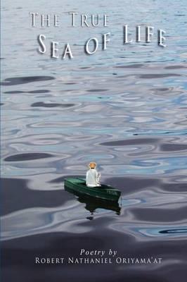 THE True Sea of Life (Paperback)