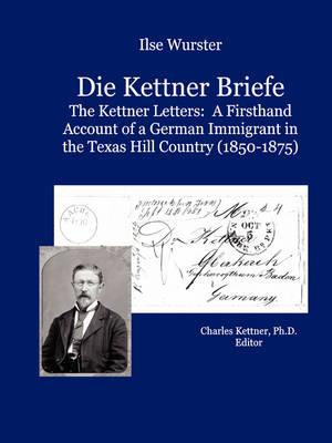 Die Kettner Briefe (Paperback)