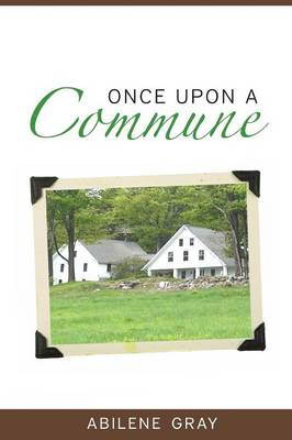 Once Upon a Commune (Paperback)