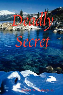 Deadly Secret (Paperback)
