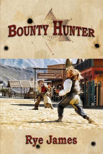Bounty Hunter (Paperback)