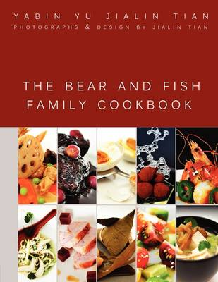 The Bear and Fish Family Cookbook (Paperback)