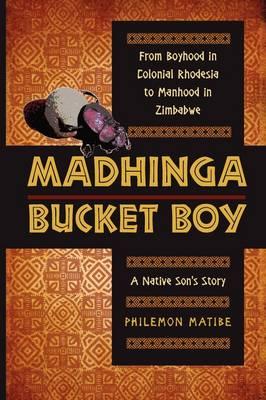 Madhinga Bucket Boy (Hardback)