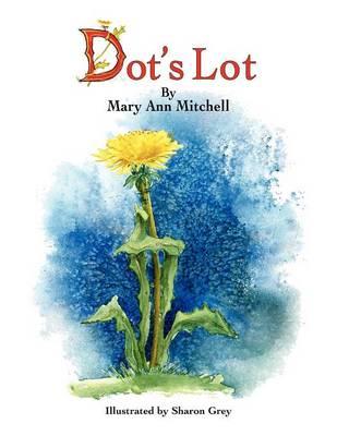 Dot's Lot (Paperback)
