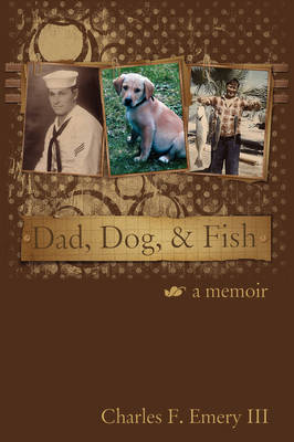 Dad, Dog and Fish (Paperback)