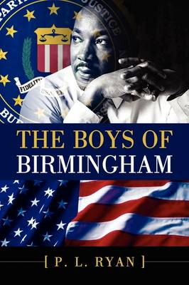 The Boys of Birmingham (Paperback)