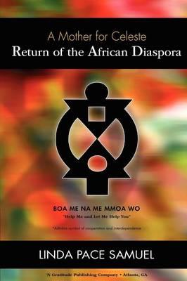 Return of the African Diaspora (Paperback)