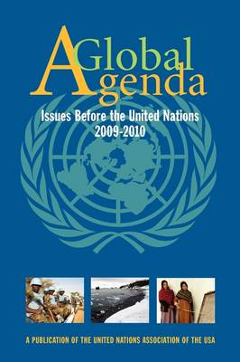 Global Agenda: Issues Before the United Nations 2009-2010 - Global Agenda: Issues Before the United Nations (Paperback)