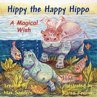Hippy the Happy Hippo (Paperback)