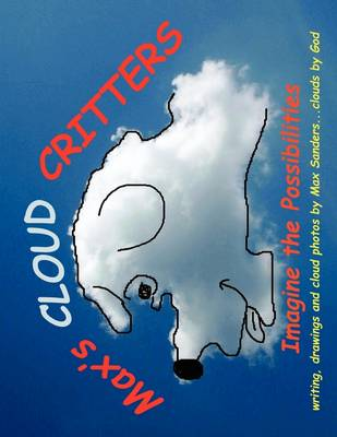 Max's Cloud Critters (Paperback)