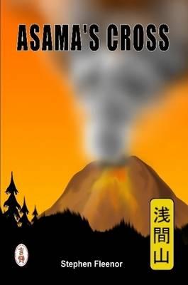 Asama's Cross (Paperback)