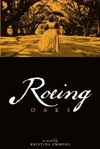 Roeing Oaks (Paperback)