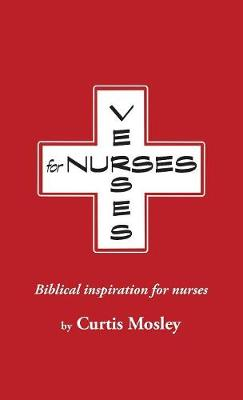 Verses for Nurses: Biblical Inspiration for Nurses (Paperback)