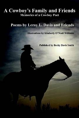 A Cowboy's Family and Friends - Second Edition (Hardback)