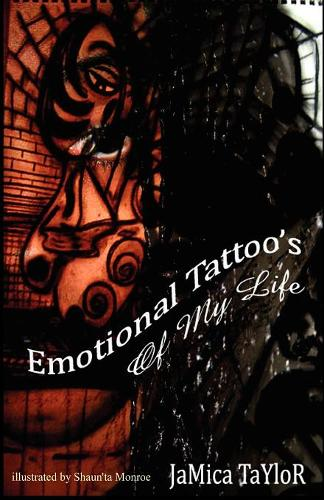 Emotional Tattoo's of My Life (Paperback)